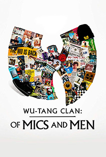 Movie poster of The Wu Tang Clan of Mics and Men