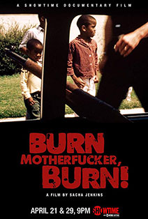 Poster for the Burn Motherfucker Burn Documentary